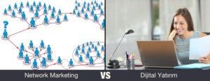 dijital yatırım vs network marketing